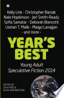 Year S Best Young Adult Speculative Fiction 2014 book