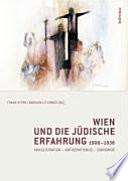 Wien und die jüdische Erfahrung 1900-1938