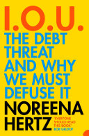 IOU  The Debt Threat and Why We Must Defuse It Book PDF