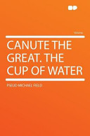 Canute the Great the Cup of Water