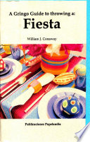 A Gringo Guide to throwing a  Fiesta