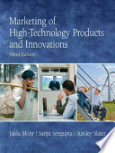 Marketing of High technology Products and Innovations