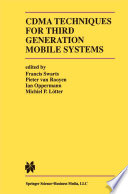 CDMA Techniques for Third Generation Mobile Systems