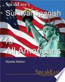 SpeakEasy s Survival Spanish for All Americans