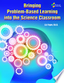 Bringing Problem Based Learning into the Science Classroom