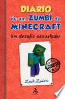 Di Rio De Um Zumbi Do Minecraft Um Desafio Assustador