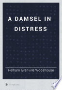 A Damsel in Distress