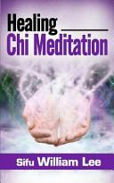 Healing Chi Meditation