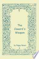 The Coward s Weapon  Paperback