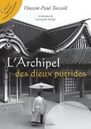 L'Archipel Des Dieux Putrides