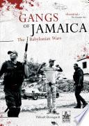 Gangs of Jamaica  The Babylonian Wars