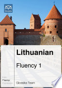 Lithuanian Fluency 1  Ebook   mp3