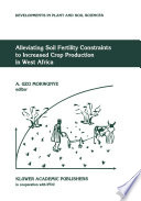 Alleviating Soil Fertility Constraints to Increased Crop Production in West Africa