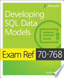 Exam Ref 70 768 Developing SQL Data Models