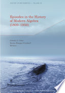 Episodes In The History Of Modern Algebra 1800 1950