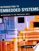 Introduction to Embedded Systems  Interfacing to the Freescale 9S12