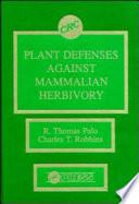 Plant Defenses Against Mammalian Herbivory
