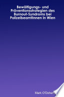 BewŠltigungs- und PrŠventionsstrategien des Burnout-Syndroms bei PolizeibeamtInnen in Wien