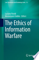 The Ethics of Information Warfare