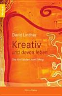 Kreativ und davon leben