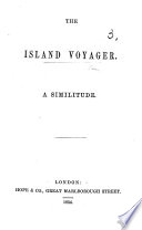 The Island Voyager  A Similitude  in Verse