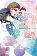 The Irregular at Magic High School  Vol  6  light novel