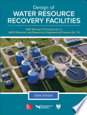 Design Of Water Resource Recovery Facilities Manual Of Practice No 8 Sixth Edition