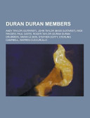 Duran Duran Members : of articles available from wikipedia or other...