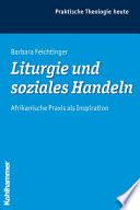 Liturgie und soziales Handeln