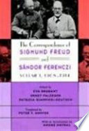 The Correspondence of Sigmund Freud and Sándor Ferenczi: 1908-1914