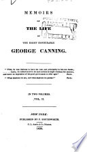 Memoirs of the Life of the Right Honourable George Canning