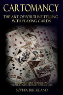Cartomancy   the Art of Fortune Telling with Playing Cards