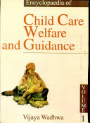 Encyclopaedia Of Child Care Welfare And Guidance In 2 Vols