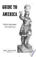 Guide to America  a Treasury of Information about Its States  Cities  Parks  and Historical Points of Interest