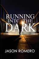 Running Into the Dark Pdf/ePub eBook