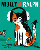 Niblet & Ralph : of mistaken identity, from beloved...