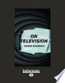On Television  Large Print 16pt