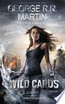 Wild Cards  Die erste Generation 02   Der Schwarm