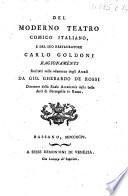 Del moderno teatro comico Italiano e del suo restaurator C  Goldoni