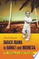 Barack Obama in Hawai i and Indonesia