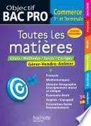 Objectif Bac Pro   Toutes les mati  res   1  re et Term Bac Pro Commerce