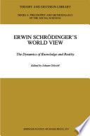 Erwin Schr  dinger   s World View