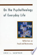 On the Psychotheology of Everyday Life