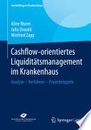 Cashflow-orientiertes Liquiditätsmanagement im Krankenhaus
