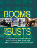 download ebook booms and busts: an encyclopedia of economic history from the first stock market crash of 1792 to the current global economic crisis pdf epub