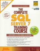 The Complete Sql Server 7 Training Course