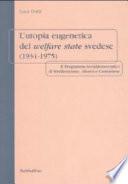 L'utopia eugenetica del welfare state svedese (1934-1975)
