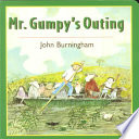 Mr  Gumpy s Outing