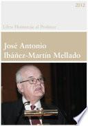 Libro Homenaje Al Profesor Jos Antonio Ib Ez Mart N Mellado