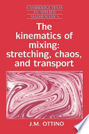 The Kinematics of Mixing And Generally Speaking Mixing Problems Are